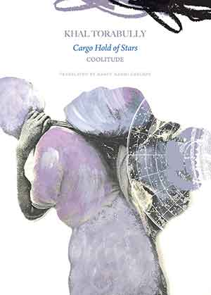 The cover to Cargo Hold of Stars: Coolitude by Khal Torabully