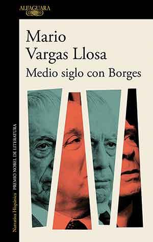 The cover to Medio siglo con Borges by Mario Vargas Llosa