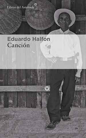 The cover to Canción by Eduardo Halfon