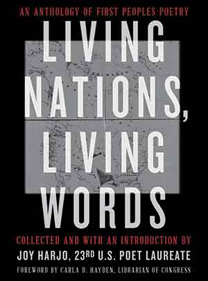 The cover to Living Nations, Living Words: An Anthology of First People's Poetry