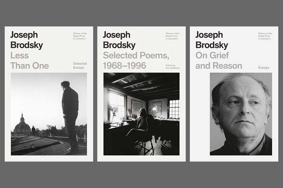 The covers to Selected Poems, 1968–1996, Less Than One, & On Grief and Reason by Joseph Brodsky