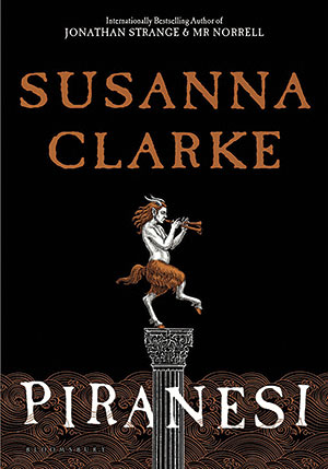 The cover to Piranesi by Susanna Clarke