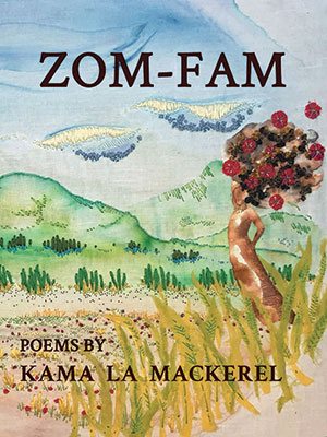 The cover to ZOM-FAM by Kama La Mackerel