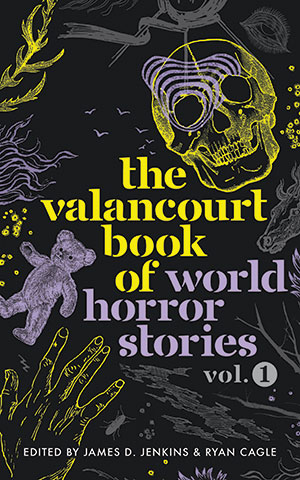 The cover to The Valancourt Book of World Horror Stories, Volume 1