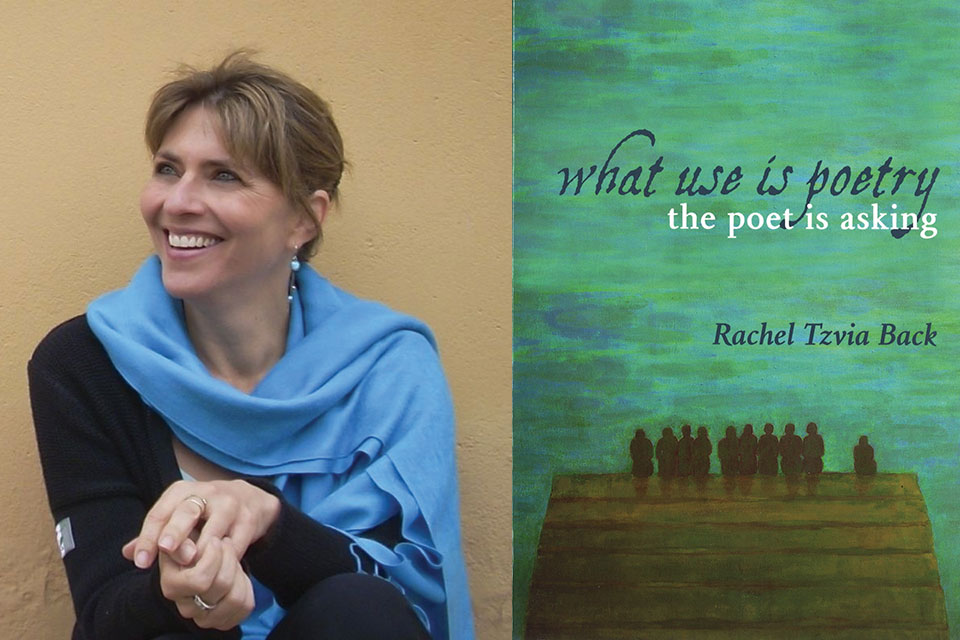 A photo of writer Rachel Tzvia Back juxtaposed against the cover to her book What Use is Poetry?