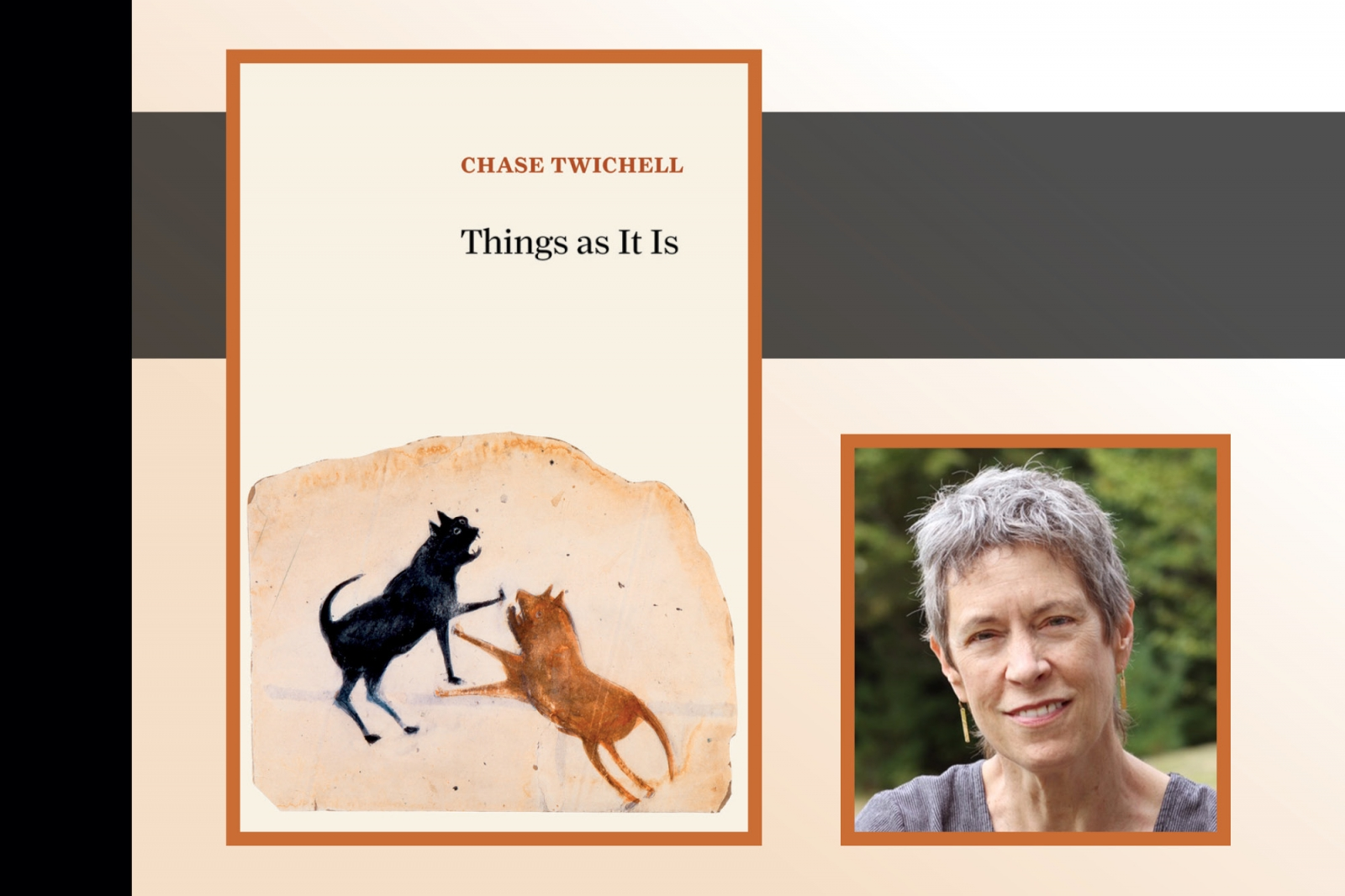 Poet Chase Twitchell juxtaposed with the cover to her book, Things As It Is