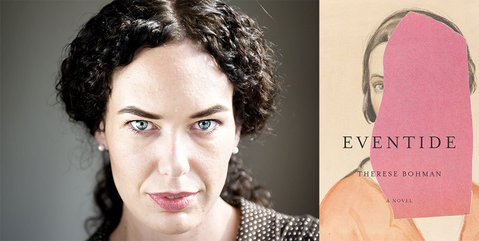 A photo of Therese Bohman juxtaposed with the cover to her book, Eventide