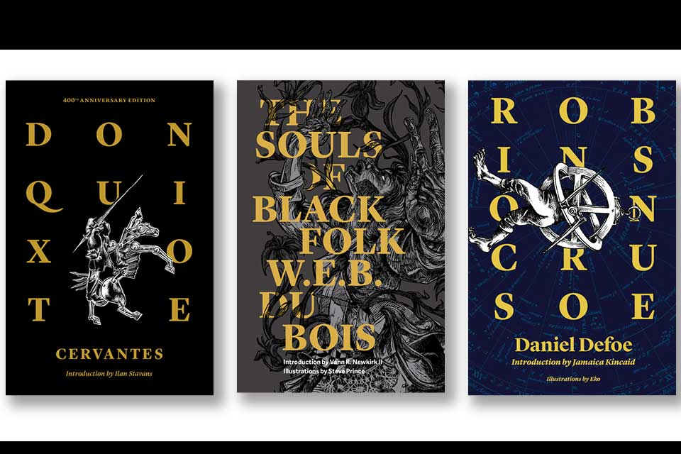 The covers to Don Quixote, The Souls of Black Folks, and Robinson Crusoe