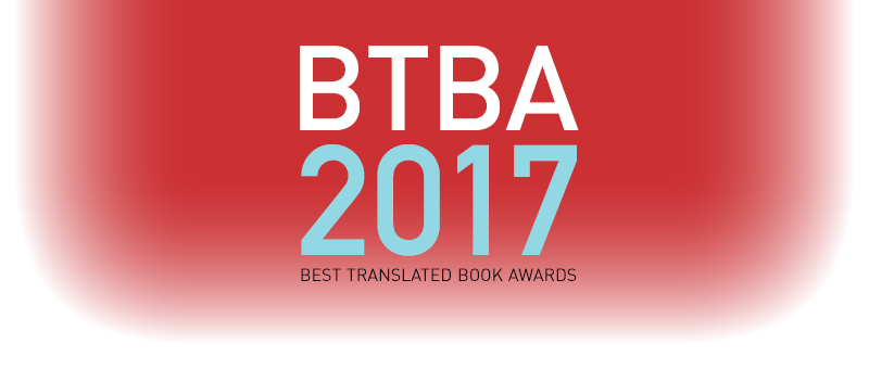 The 2017 Best Translated Book Award Shortlist | World Literature Today