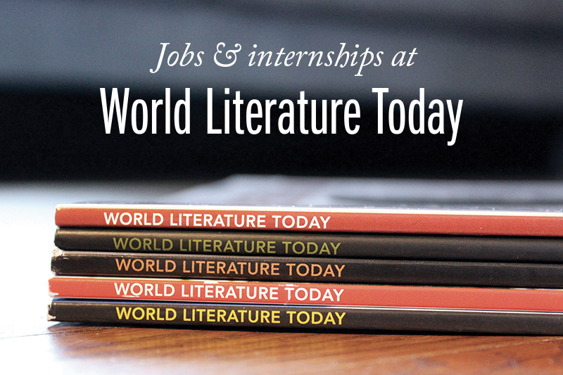 Jobs at World Literature Today. Stack of World Literature Today magazines.
