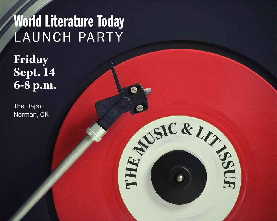 World Literature Today Launch Party, Friday Sept. 14, 6-8 pm. The Depot: Norman, Oklahoma