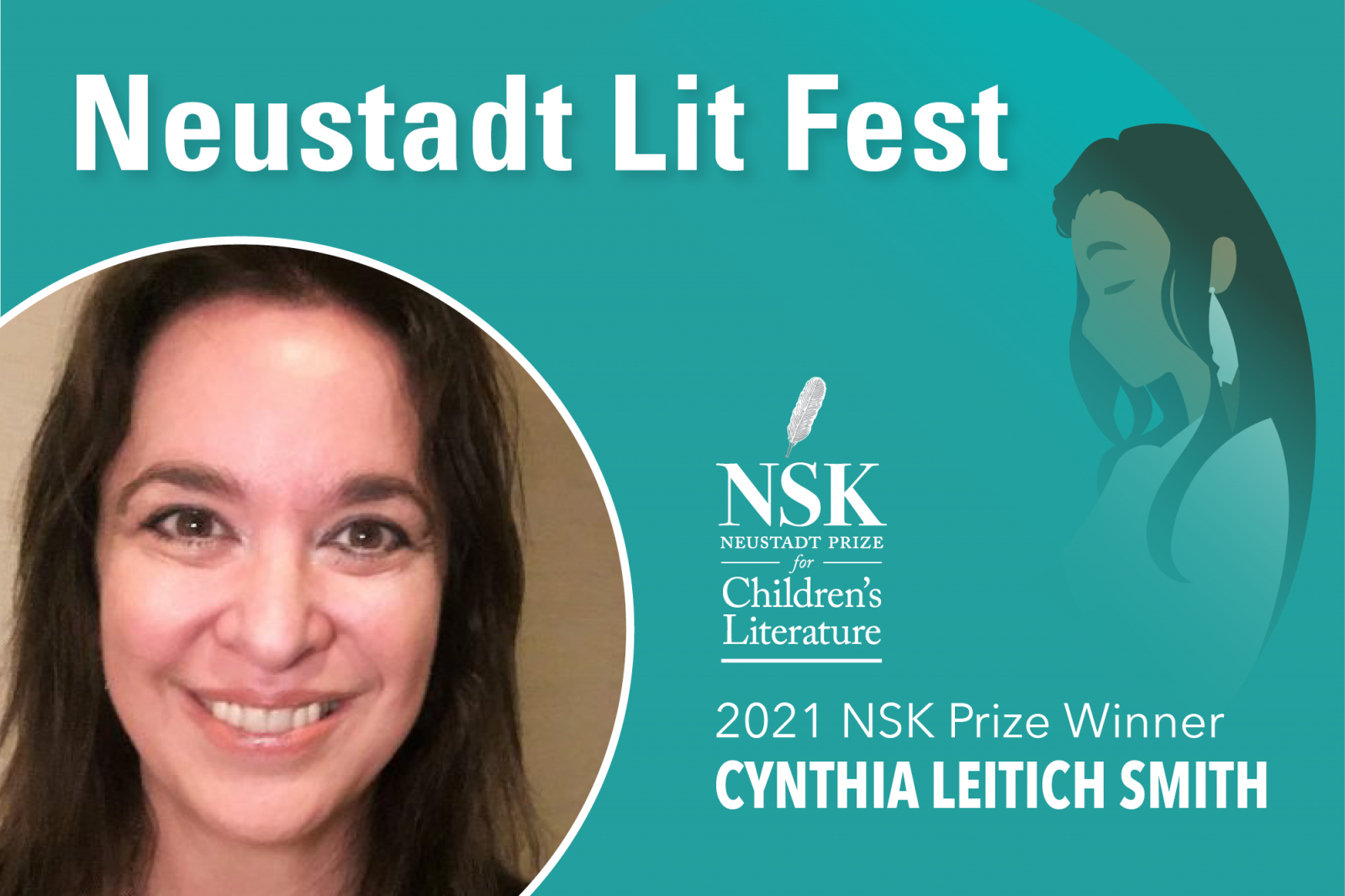 A photograph of Cynthia Leitich Smith inset with the Neustadt Lit Festival logo