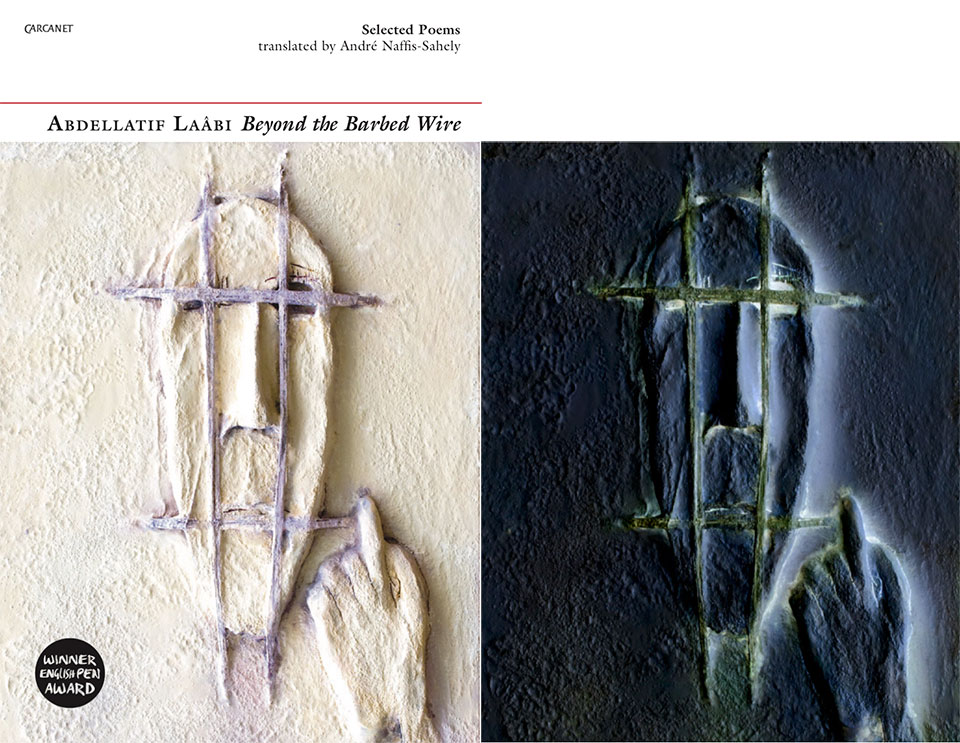 Beyond the Barbed Wire: Selected Poems of Abdellatif Laâbi