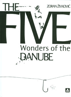 The Five Wonders of the Danube