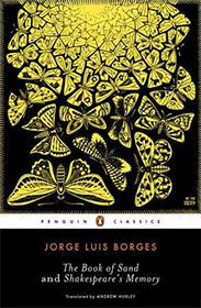 The Book of Sand and Shakespeare's Memory, Jorge Luis Borges