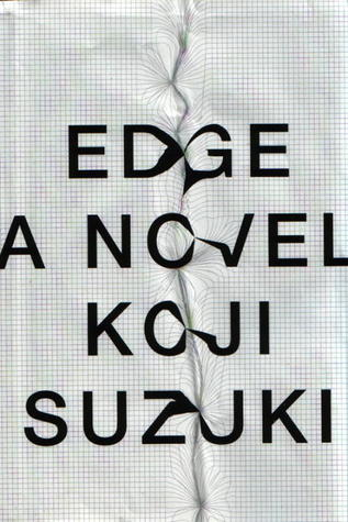 The Edge by Koji Suzuki