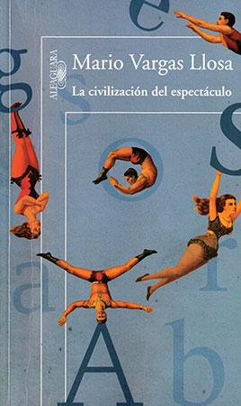 La civilizacion del espectaculo