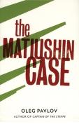 The Matiushin Case