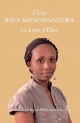 Le Livre d'Élise by Elise Rida Musomandera