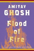 Flood of Fire by Amitov Ghosh