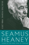 Selected Poems, 1988–2013 by Seamus Heaney