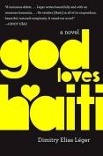 God Loves Haiti by Dimitry Elias Léger