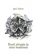 Eesti eleegia ja teisi luuletusi