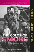 The cover to The Color of Smoke by Menyhért Lakatos
