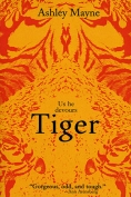 The cover to Tiger by Ashley Mayne