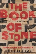 The cover to The Book of Stone by Jonathan Papernick