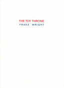 The cover to The Toy Throne by Franz Wright