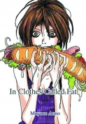 The cover of Moyoco Anno's In Clothes Called Fat