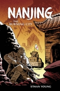 The cover to Nanjing: The Burning City by Ethan Young
