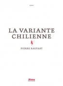 The cover to La variante chilienne by Pierre Raufast