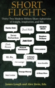 The cover to Short Flights: Thirty-Two Modern Writers Share Aphorisms of Insight, Inspiration, and Wit