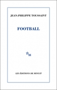 The cover to Football by Jean-Philippe Toussaint