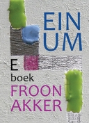 The cover to Einum by Froon Akker