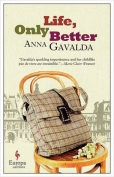 The cover to Life, Only Better by Anna Gavalda