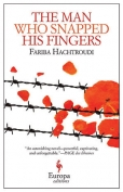 The cover to The Man Who Snapped His Fingers by Fariba Hachtroudi