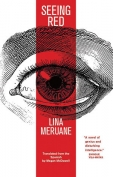 The cover to Seeing Red by Lina Meruane