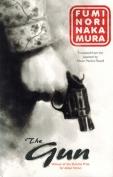 The cover to The Gun by Fuminori Nakamura
