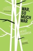 War, So Much War Book Cover