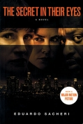 The cover to The Secret in Their Eyes by Eduardo Sacheri