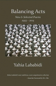 The cover to Balancing Acts by Yahia Lababidi