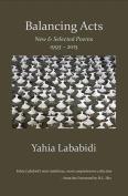 The cover to Balancing Acts by Yahia Lababidi