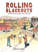 The cover to Rolling Blackouts: Dispatches from Turkey, Syria, and Iraq by Sarah Glidden