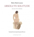 The cover to Absolute Solitude by Dulce María Loynaz