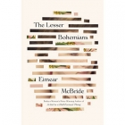 The cover to The Lesser Bohemians by Eimear McBride