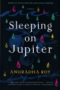 The cover to Sleeping on Jupiter by Anuradha Roy