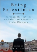 The cover to Being Palestinian: Personal Reflections on Palestinian Identity in the Diaspora